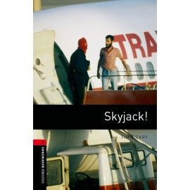 Oxford Bookworms: Skyjack! + MP3 audio download