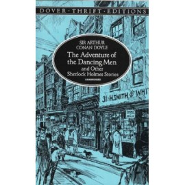 The Adventures of the Dancing Men and Other Sherlock Holmes Stories