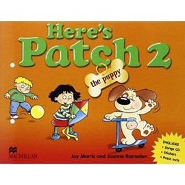 Here's Patch the Puppy 2 Pupil's Book with Songs Audio CD