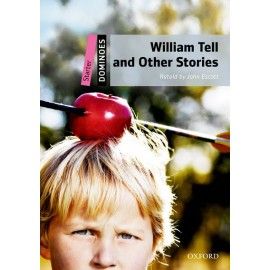 Oxford Dominoes: William Tell And Other Stories + MP3 audio download