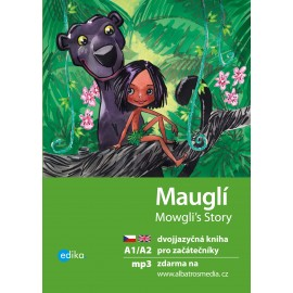 Mowgli's Story / Mauglí + MP3 audio download