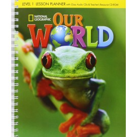 Our World 1 Lesson Planner + Class Audio CDs + Teacher's Resource CD-ROM