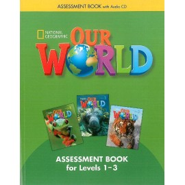 Our World 1-3 Assessment Book + Audio CD