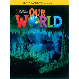 Our World 5 Workbook + Audio CD