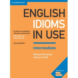 English Idioms in Use Intermediate Second Edition with Answers