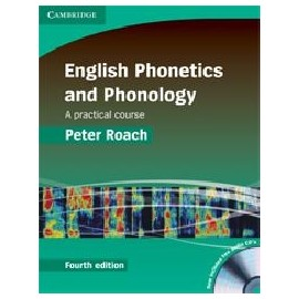 English Phonetics and Phonology Fourth Edition + CDs