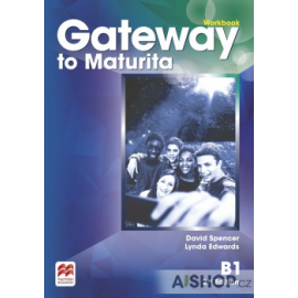 Gateway to Maturita B1 Second Edition Workbook