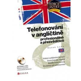 Telefonování v angličtině: profesionálně a přesvědčivě + audio CD