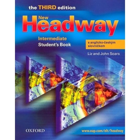 New Headway Intermediate Third Edition Student's Book + CZ Wordlist