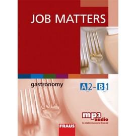 Job Matters: Gastronomy + MP3 audio ke stažení