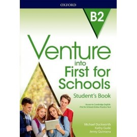 Venture into First for Schools Student's Book + Access to Cambridge English: First for Schools Online Practice Test