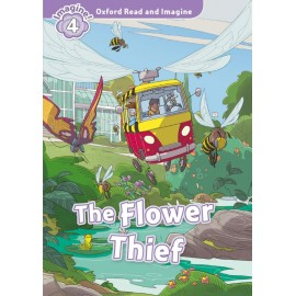 Oxford Read and Imagine Level 4: Flower Thief