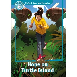 Oxford Read and Imagine Level 6: Hope on Turtle Island