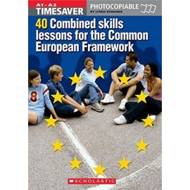 Timesaver: 40 Combined Skills Lessons for the Common European Framework + CD