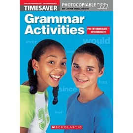 Timesaver: Grammar Activities (Pre-Intermediate - Intermediate)