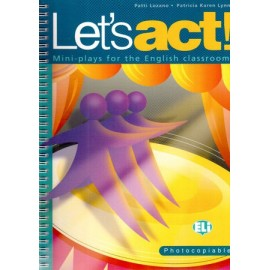 Let's Act! - Mini plays for the English classroom