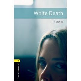 Oxford Bookworms: White Death