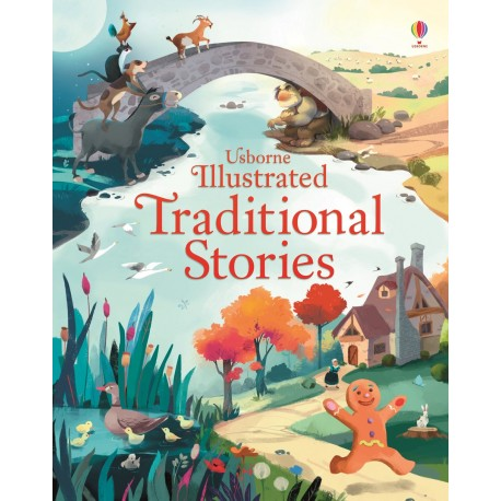 Usborne Illustrated Traditional Tales