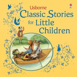 Usborne Classic Stories for Little Children