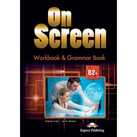 On Screen B2+ - Worbook & Grammar + ieBook (Black edition)
