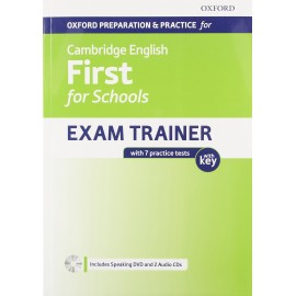 Oxford Preparation & Practice for Cambridge English First for Schools Exam Trainer with Key + DVD + CDs