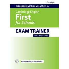 Oxford Preparation & Practice for Cambridge English First for Schools Exam Trainer without Key + DVD + CDs