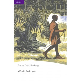 Pearson English Readers: World Folk Tales