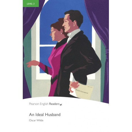 Pearson English Readers: An Ideal Husband