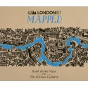 Londonist Mapped: Hand-drawn Maps for the Curious Explorer