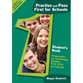 Practise and Pass First for Schools – Student´s Book