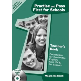 Practise and Pass First for Schools – Teacher´s Book+ Audio CD