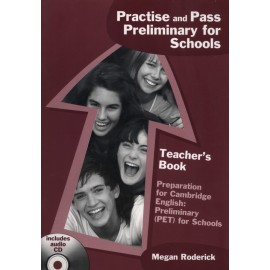 Practise and Pass Preliminary for Schools - Teacher´s Book + Audio CD