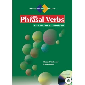Using Phrasal Verbs for Natural English + CD