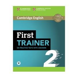 First Trainer 2 Six Practice Tests with Answers + Audio