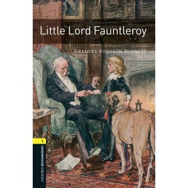 Oxford Bookworms: Little Lord Fauntleroy + MP3 audio download