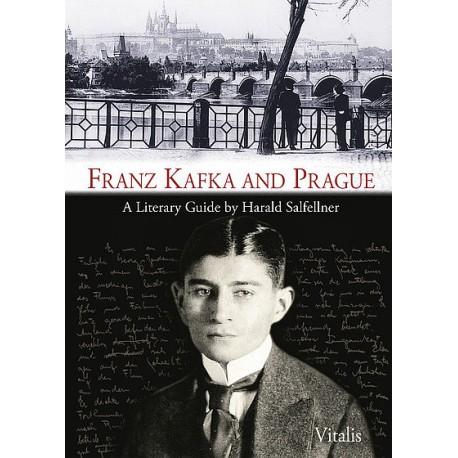 Franz Kafka and Prague A Literary Guide