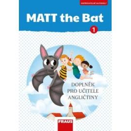 MATT the Bat 1 Kopírovatelné materiály pro učitele