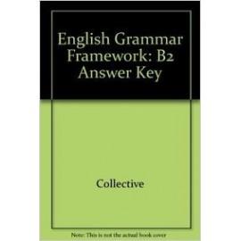 English Grammar Framework B2 Answer Key