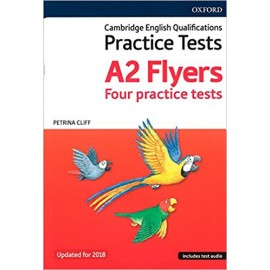 Cambridge English Qualifications Young Learners Practice Tests: A2 (Updated for 2018): Flyers Pack