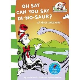 Oh Say Can You Say Di-no-saur?
