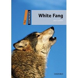 Oxford Dominoes: White Fang + MP3 audio download