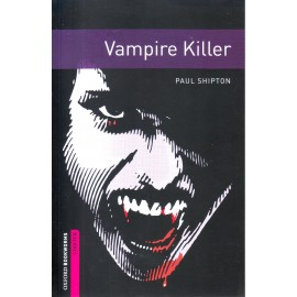 Oxford Bookworms: Vampire Killer