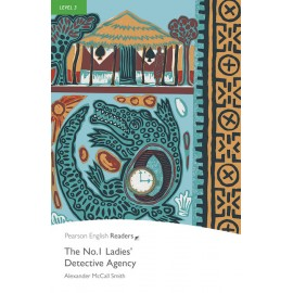 Pearson English Readers: The No. 1 Ladies' Detective Agency