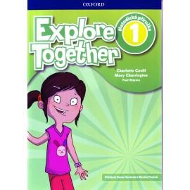 Explore Together 1 Teacher's Book CZ