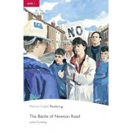 Pearson English Readers: The Battle of Newton Road