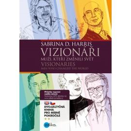 Visionaries - Men Who Changed the World / Vizionáři - Muži, kteří změnili svět
