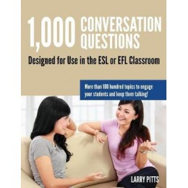 1,000 Conversation Questions : Designed for Use in the ESL or Efl Classroom