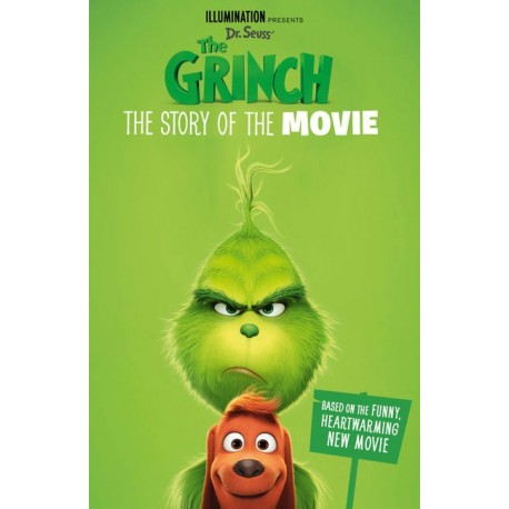 The Grinch: The Story of the Movie : Movie Tie-in