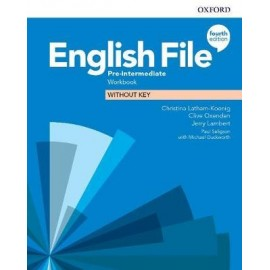 English File Fourth Edition Pre-Intermediate Workbook Without Key