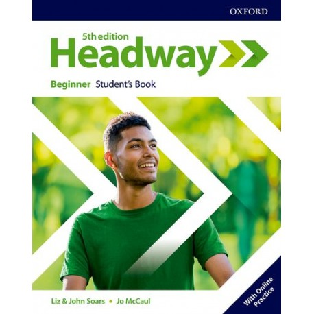 Headway Fifth Edition Beginner Student's Book with Online Practice